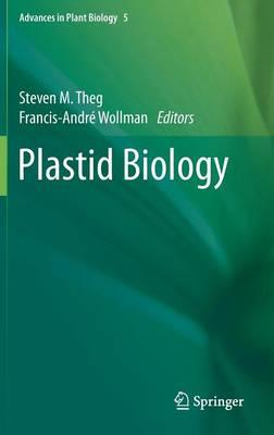 Plastid Biology - Advances in Plant Biology 5 (Hardback)