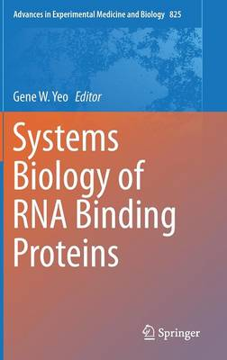 Systems Biology of RNA Binding Proteins - Advances in Experimental Medicine and Biology 825 (Hardback)