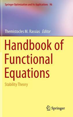 Handbook of Functional Equations: Stability Theory - Springer Optimization and Its Applications 96 (Hardback)