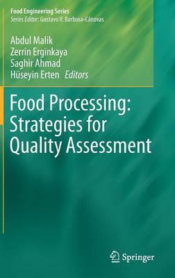 Food Processing: Strategies for Quality Assessment - Food Engineering Series (Hardback)