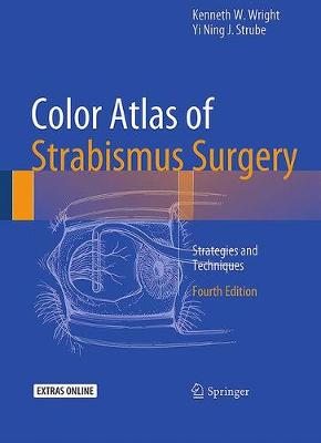 Color Atlas Of Strabismus Surgery: Strategies and Techniques (Hardback)