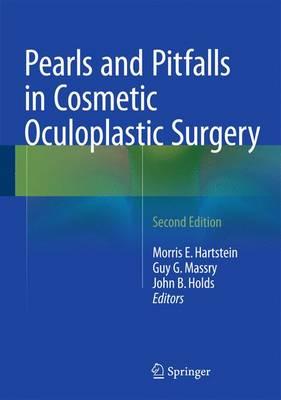 Pearls and Pitfalls in Cosmetic Oculoplastic Surgery (Hardback)
