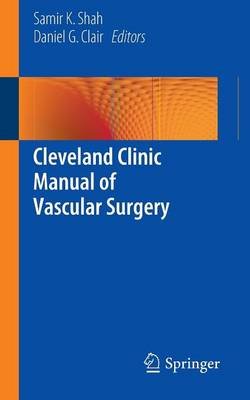 Cleveland Clinic Manual of Vascular Surgery (Paperback)