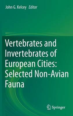 Vertebrates and Invertebrates of European Cities:Selected Non-Avian Fauna (Hardback)