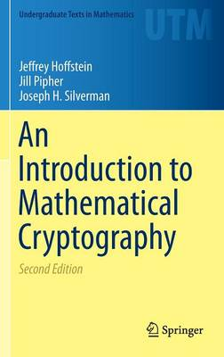 An Introduction to Mathematical Cryptography - Undergraduate Texts in Mathematics (Hardback)