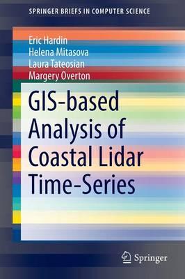 GIS-based Analysis of Coastal Lidar Time-Series - SpringerBriefs in Computer Science (Paperback)