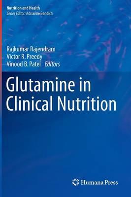 Glutamine in Clinical Nutrition - Nutrition and Health (Hardback)