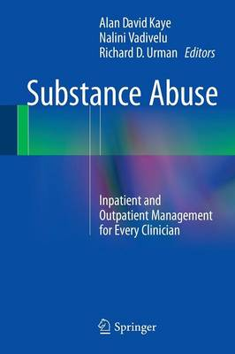 Substance Abuse: Inpatient and Outpatient Management for Every Clinician (Paperback)
