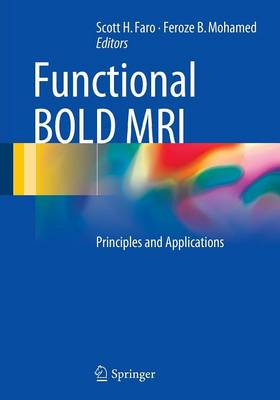 Functional BOLD MRI: Principles and Applications (Paperback)