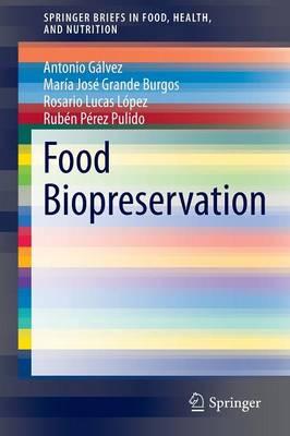Food Biopreservation - SpringerBriefs in Food, Health, and Nutrition (Paperback)
