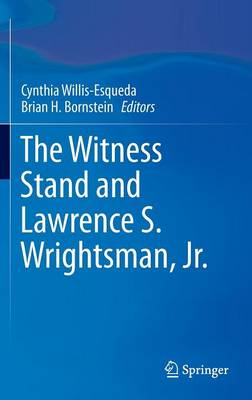 The Witness Stand and Lawrence S. Wrightsman, Jr. (Hardback)