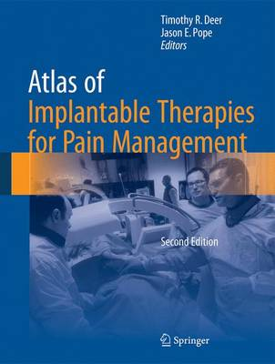 Atlas of Implantable Therapies for Pain Management (Hardback)