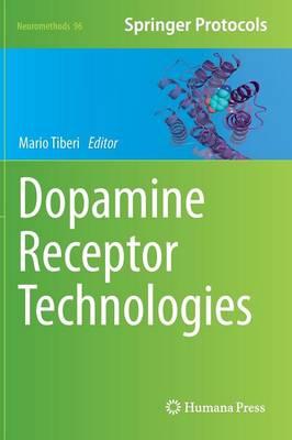 Dopamine Receptor Technologies - Neuromethods 96 (Hardback)
