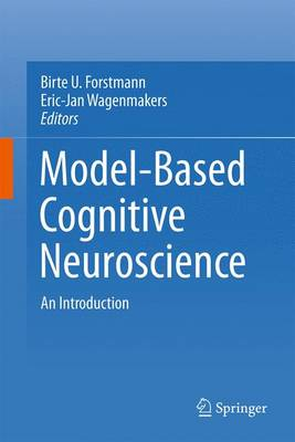 An Introduction to Model-Based Cognitive Neuroscience (Hardback)