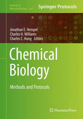 Chemical Biology: Methods and Protocols - Methods in Molecular Biology 1263 (Hardback)