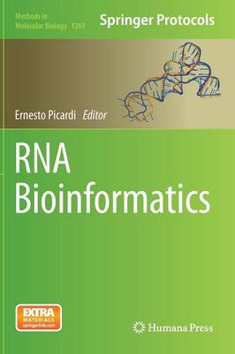 RNA Bioinformatics - Methods in Molecular Biology 1269 (Hardback)