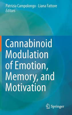 Cannabinoid Modulation of Emotion, Memory, and Motivation (Hardback)