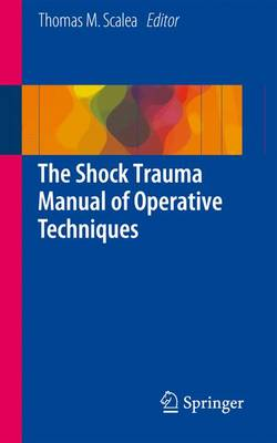 The Shock Trauma Manual of Operative Techniques (Paperback)