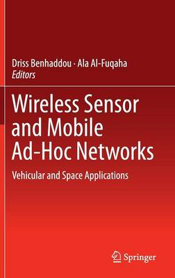 Wireless Sensor and Mobile Ad-Hoc Networks: Vehicular and Space Applications (Hardback)