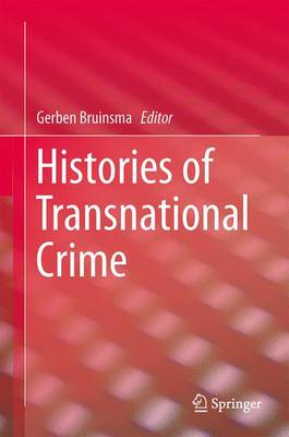 Histories of Transnational Crime (Hardback)