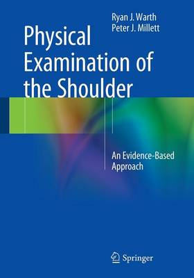Physical Examination of the Shoulder: An Evidence-Based Approach (Paperback)