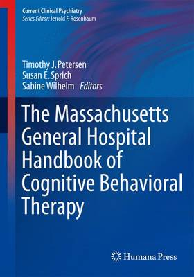 The Massachusetts General Hospital Handbook of Cognitive Behavioral Therapy - Current Clinical Psychiatry (Paperback)