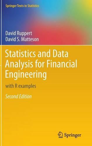 Statistics and Data Analysis for Financial Engineering: with R examples - Springer Texts in Statistics (Hardback)