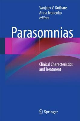 Parasomnias: Clinical Characteristics and Treatment (Paperback)