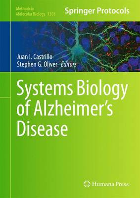Systems Biology of Alzheimer's Disease - Methods in Molecular Biology 1303 (Hardback)