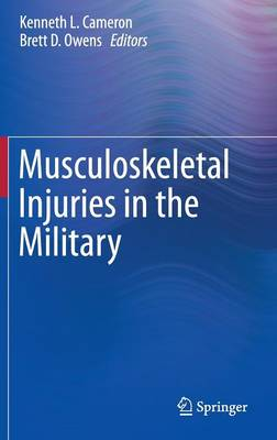 Musculoskeletal Injuries in the Military (Hardback)