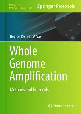 Whole Genome Amplification: Methods and Protocols - Methods in Molecular Biology 1347 (Hardback)