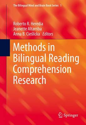 Methods in Bilingual Reading Comprehension Research - The Bilingual Mind and Brain Book Series 1 (Hardback)