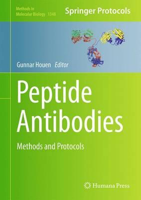 Peptide Antibodies: Methods and Protocols - Methods in Molecular Biology 1348 (Hardback)