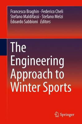 The Engineering Approach to Winter Sports (Hardback)