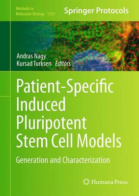Patient-Specific Induced Pluripotent Stem Cell Models: Generation and Characterization - Methods in Molecular Biology 1353 (Hardback)