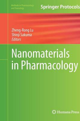 Nanomaterials in Pharmacology - Methods in Pharmacology and Toxicology (Hardback)