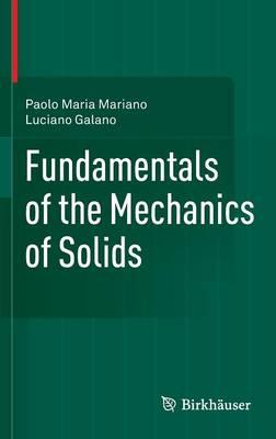 Fundamentals of the Mechanics of Solids 2015 (Hardback)