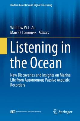 Listening in the Ocean - Modern Acoustics and Signal Processing (Hardback)