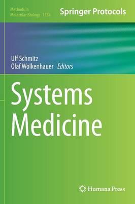Systems Medicine - Methods in Molecular Biology 1386 (Hardback)