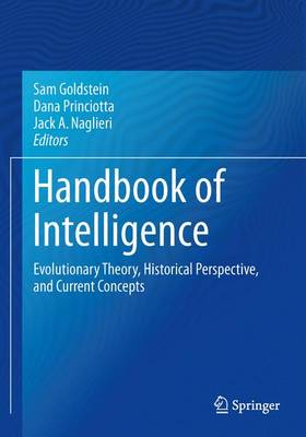 Handbook of Intelligence: Evolutionary Theory, Historical Perspective, and Current Concepts (Paperback)