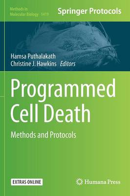 Programmed Cell Death: Methods and Protocols - Methods in Molecular Biology 1419 (Hardback)