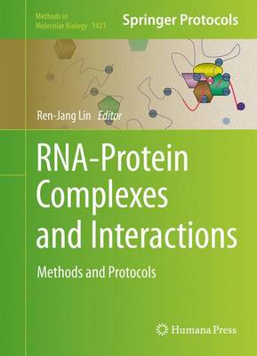 RNA-Protein Complexes and Interactions: Methods and Protocols - Methods in Molecular Biology 1421 (Hardback)