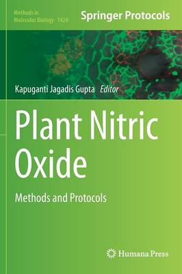 Plant Nitric Oxide: Methods and Protocols - Methods in Molecular Biology 1424 (Hardback)