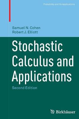 Stochastic Calculus and Applications - Probability and Its Applications (Paperback)