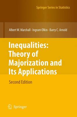 Inequalities: Theory of Majorization and Its Applications - Springer Series in Statistics (Paperback)
