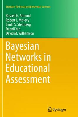 Bayesian Networks in Educational Assessment - Statistics for Social and Behavioral Sciences (Paperback)