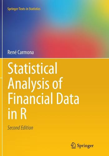 Statistical Analysis of Financial Data in R - Springer Texts in Statistics (Paperback)