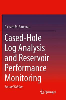 Cased-Hole Log Analysis and Reservoir Performance Monitoring (Paperback)