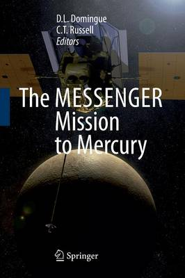 The MESSENGER Mission to Mercury (Paperback)