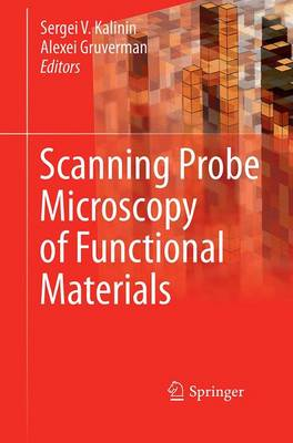 Scanning Probe Microscopy of Functional Materials: Nanoscale Imaging and Spectroscopy (Paperback)